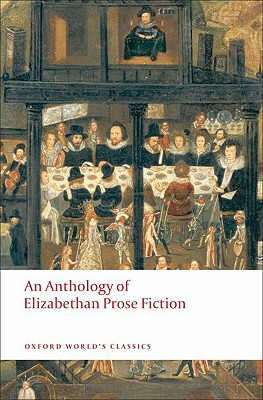An Anthology of Elizabethan Prose Fiction By Salzman, Paul (EDT)
